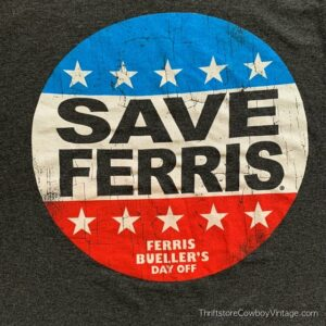 FERRIS BUELLER'S DAY OFF T-SHIRT Distressed Reprint SMALL